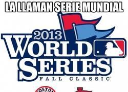 Enlace a La llaman Serie Mundial