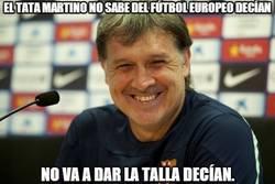 Enlace a El Tata Martino no sabe del fútbol Europeo decían