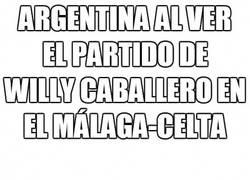 Enlace a Argentina al ver el partido de Willy Caballero en el málaga-celta