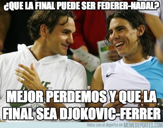 202814 - ¿Que la final puede ser Federer-Nadal?