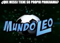 Enlace a ¿Que Messi tiene su propio programa?