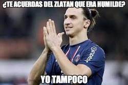 Enlace a ¿Te acuerdas del Zlatan que era humilde?