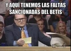 Enlace a Y aquí tenemos las faltas sancionadas del Betis