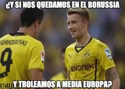 Enlace a ¿Y si nos quedamos en Borussia y troleamos a media Europa?