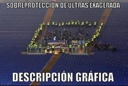Enlace a Sobreprotección de los Ultras exagerada