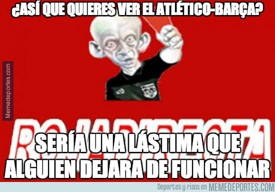 244133 - ¿Así que quieres ver el Atlético-Barça?