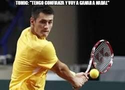 Enlace a Tomic: ''tengo confianza y voy a ganar a Nadal''
