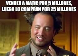 Enlace a Venden a Matic por 5 millones, luego lo compran por 25 millones