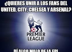 Enlace a ¿Quieres unir a los fans del United, City, Chelsea y Arsenal?