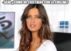Enlace a Sara, ¿cómo va Cristiano con la chilena?