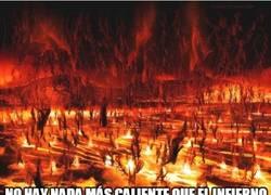 Enlace a No hay nada más caliente que el infierno