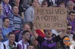 Enlace a Messi, vas a potar ¡y lo sabes! Pancarta en el José Zorrilla