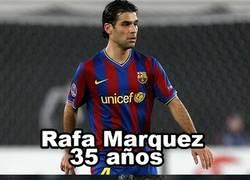 Enlace a Rafa Márquez, ¿así que estaba acabado eh?