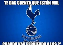 Enlace a Lo del Tottenham ya es de chiste