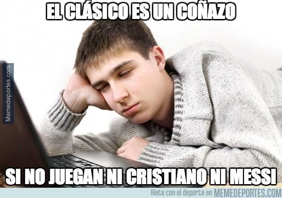 300016 - El clásico es un coñazo si no juegan ni Cristiano ni Messi #FinalCopaDelRey