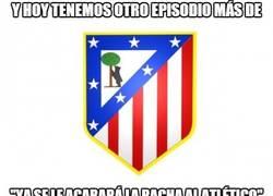 Enlace a Ya se le acabará la racha al Atlético
