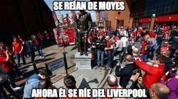 Enlace a Fue poner la estatua de Moyes y empezar a liarla. This is kharma
