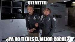 Enlace a Oye Vettel, ¿ya no tienes el mejor coche?