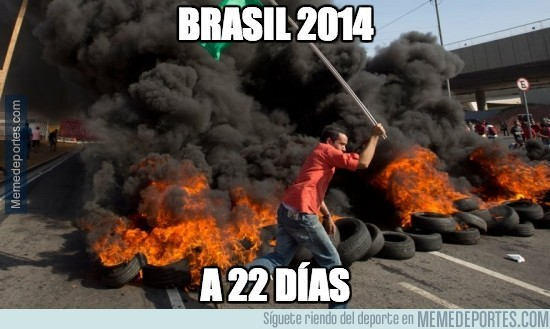321965 - ¿Soy el único que piensa que el mundial de Brasil va a ser un campo de batalla?