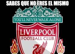 Enlace a Liverpool, sabes que no eres el mismo
