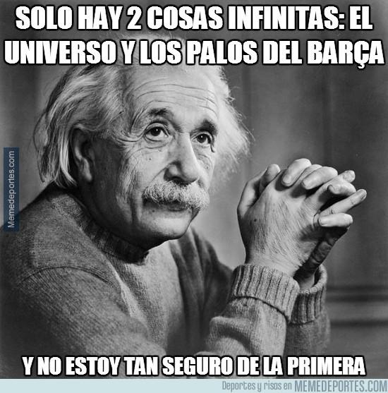 422751 - Solo hay 2 cosas infinitas: el universo y los palos del Barça