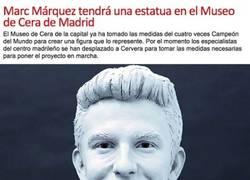Enlace a Marc Márquez tendrá una estatua en el Museo de Cera de Madrid