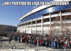 Enlace a ¿Hay partido en el Calderón?