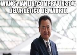 Enlace a Wang Yianlin, compra un 20% del Atlético de Madrid