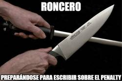 Enlace a Roncero ya está preparando excusas