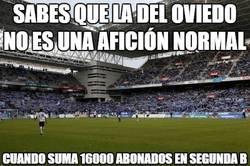 Enlace a Sabes que la del Oviedo no es una afición normal