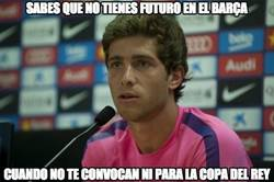 Enlace a Sabes que no tienes futuro en el Barça