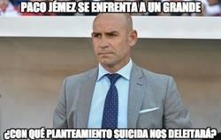 Enlace a Paco Jémez se enfrenta a un grande