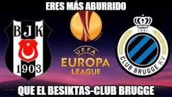 Enlace a Eres más aburrido que el Besiktas-Club Brugge