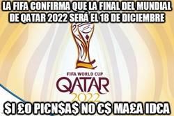 Enlace a La FIFA confirma que la final del Mundial de Qatar 2022 será el 18 de diciembre