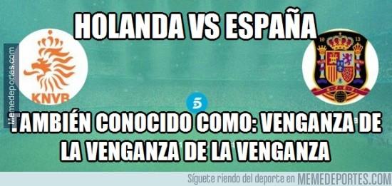 494918 - No es un partido cualquiera, Holanda vs España