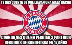 Enlace a Te das cuenta de que el Bayern lleva una mala racha...