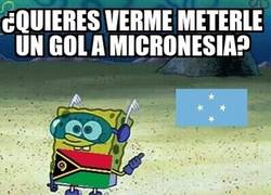 Enlace a ¿Quieres verme meterle un gol a Micronesia?