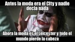 Enlace a Antes era el City, Ahora el Leicester