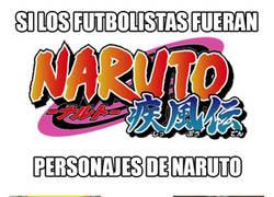 Enlace a BRUTAL: Si los futbolistas fueran personajes de Naruto