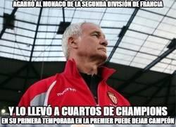 Enlace a Dame a Claudio Ranieri y un equipo mediano, y te devolveré una grata sorpresa