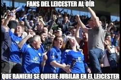 Enlace a Claudio Ranieri se jubilará en el Leicester