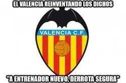 Enlace a El Valencia reinventando los dichos... a su manera