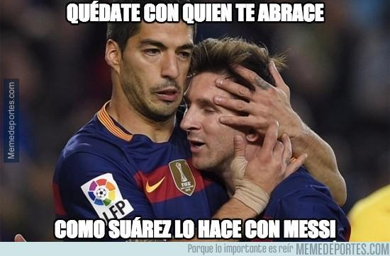 895144 - Quédate con quien te abrace como Suárez a Messi
