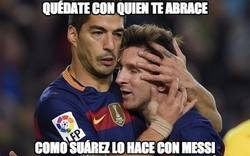 Enlace a Quédate con quien te abrace como Suárez a Messi