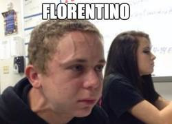Enlace a Florentino no puede mmás