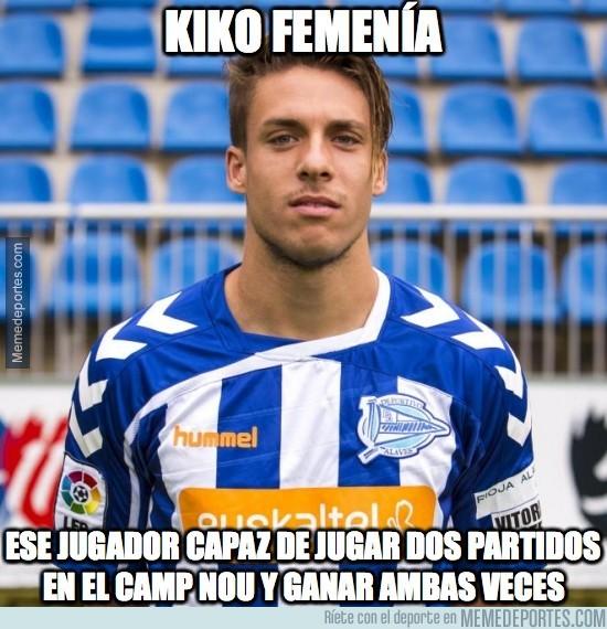 906444 - Kiko Femenía le tiene pillada la medida al Barça