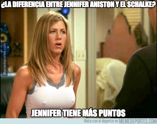 911268 - ¿Sabes la diferencia entre Jennifer Aniston y el Schalke?