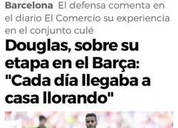 Enlace a CONFESIÓN: Douglas llegaba a casa llorando cuando jugaba en el Barça