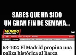 Enlace a Sabes que ha sido un gran fin de semana para el Madrid cuando...