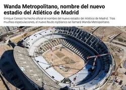 Enlace a ÚTIMA HORA: Desvelan el nuevo nombre del estadio del Atlético de Madrid